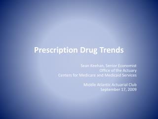 Prescription Drug Trends