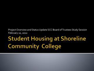 Student Housing at Shoreline Community  College
