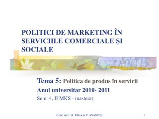 POLITICI DE MARKETING  N SERVICIILE COMERCIALE SI SOCIALE