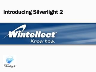 Introducing Silverlight 2