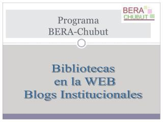Programa  BERA-Chubut