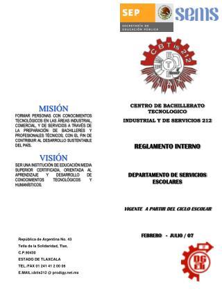 CENTRO DE BACHILLERATO TECNOLOGICO INDUSTRIAL Y DE SERVICIOS 212   REGLAMENTO INTERNO   DEPARTAMENTO DE SERVICIOS ESCOLA