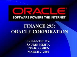 FINANCE 295: ORACLE CORPORATION