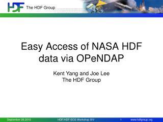 Easy Access of NASA HDF data via OPeNDAP