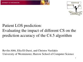Patient LOS prediction:  Evaluating the impact of different CS on the prediction accuracy of the C4.5 algorithm