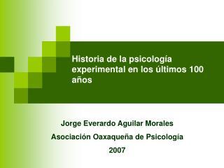 Historia de la psicolog a experimental en los  ltimos 100 a os