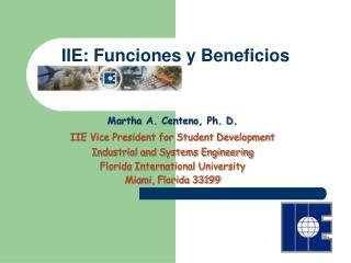 IIE: Funciones y Beneficios
