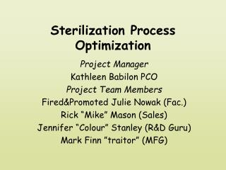 Sterilization Process Optimization