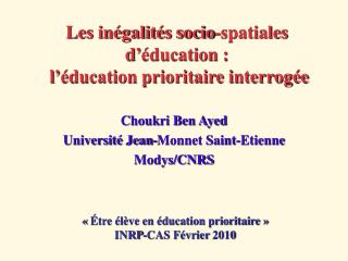 Les in galit s socio-spatiales d  ducation :  l  ducation prioritaire interrog e