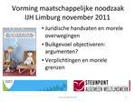 Vorming maatschappelijke noodzaak IJH Limburg november 2011