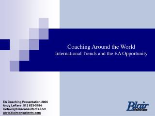 Coaching Around the World  International Trends and the EA Opportunity