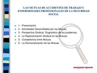 LAS MUTUAS DE ACCIDENTES DE TRABAJO Y ENFERMEDADES PROFESIONALES DE LA SEGURIDAD SOCIAL