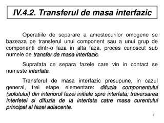 IV.4.2. Transferul de masa interfazic