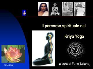 Il percorso spirituale del