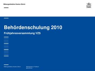 Beh rdenschulung 2010