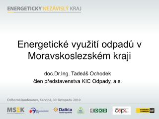 Energetick  vyu it  odpadu v Moravskoslezsk m kraji