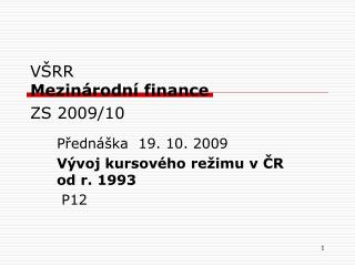 V RR Mezin rodn  finance ZS 2009