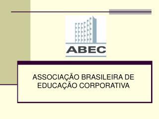 ASSOCIA  O BRASILEIRA DE EDUCA  O CORPORATIVA