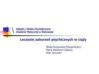 Leczenie zaburzen psychicznych w ciazy                                                                     Beata Ryszews