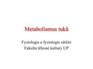 Metabolismus tuku