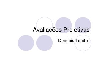 Avalia  es Projetivas