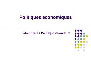 Politiques  conomiques