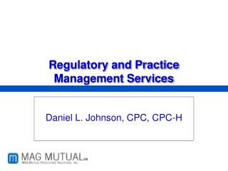 Regulatory and Practice Management Services
