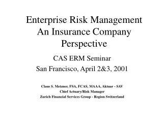 Enterprise Risk Management An Insurance Company Perspective