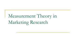 Measurement Theory in Marketing Research