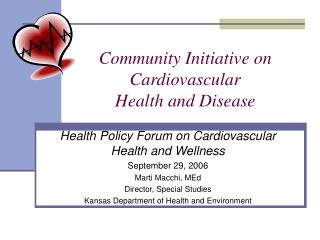 Community Initiative on  Cardiovascular  Health and Disease