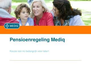 Pensioenregeling Mediq
