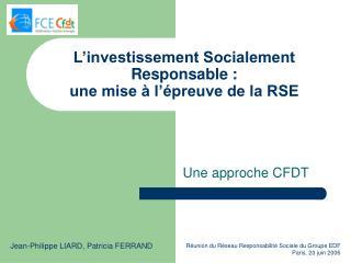 L investissement Socialement Responsable : une mise   l  preuve de la RSE
