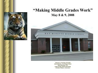 Making Middle Grades Work   May 8  9, 2008