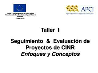 Seguimiento    Evaluaci n de Proyectos de CINR Enfoques y Conceptos