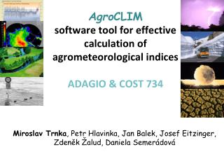 AgroCLIM  software tool for effective calculation of agrometeorological indices  ADAGIO  COST 734