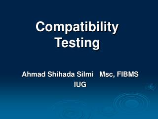 Compatibility Testing