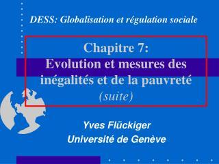 Chapitre 7: Evolution et mesures des in galit s et de la pauvret  suite