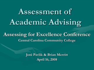 Assessment of  Academic Advising