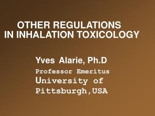 OTHER REGULATIONS  IN INHALATION TOXICOLOGY