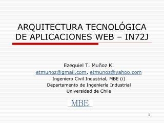 ARQUITECTURA TECNOL GICA DE APLICACIONES WEB   IN72J