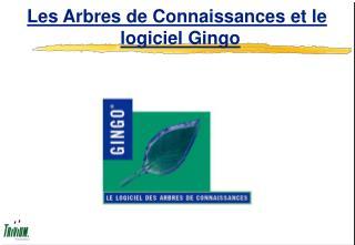Les Arbres de Connaissances et le logiciel Gingo