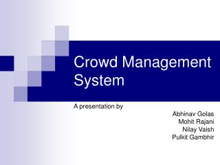 Crowd Management System
