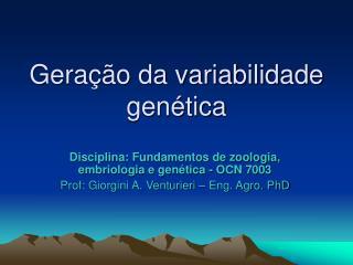Gera  o da variabilidade gen tica