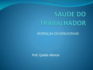 SA DE DO TRABALHADOR