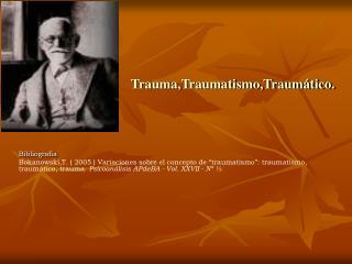 Trauma,Traumatismo,Traum tico.