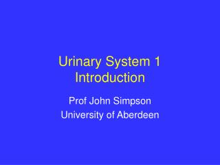 Urinary System 1 Introduction