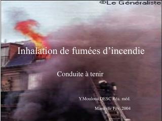 Inhalation de fum es d incendie