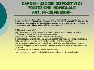 CAPO II   USO DEI DISPOSITIVI DI PROTEZIONE INDIVIDUALE ART. 74  DEFINIZIONI-