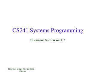 CS241 Systems Programming