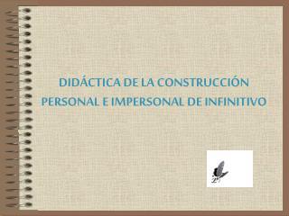 DID CTICA DE LA CONSTRUCCI N PERSONAL E IMPERSONAL DE INFINITIVO